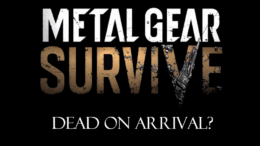 Metal Gear Survive DOA